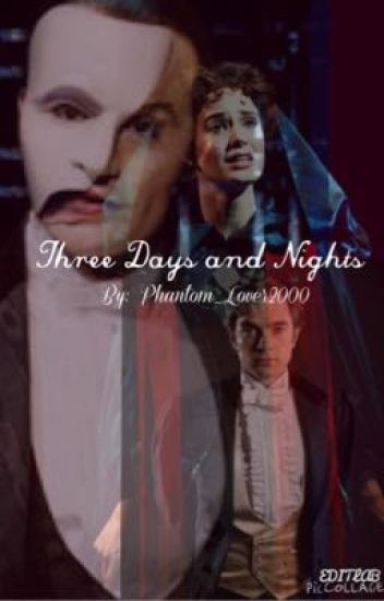 Three Days and Nights ( A Rumplestiltskin/Phantom of the Opera story)