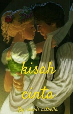 Kisah Cinta by novellers_addict