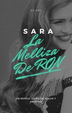 Sara; La melliza de Ron Weasley. by IsaMikaelsonGRE