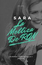 Sara; La melliza de Ron Weasley. by IsaMikaelsonGRE