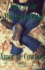 Amor De Cawboy by thathafatinha