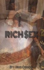 RICH $EX  by irisorion