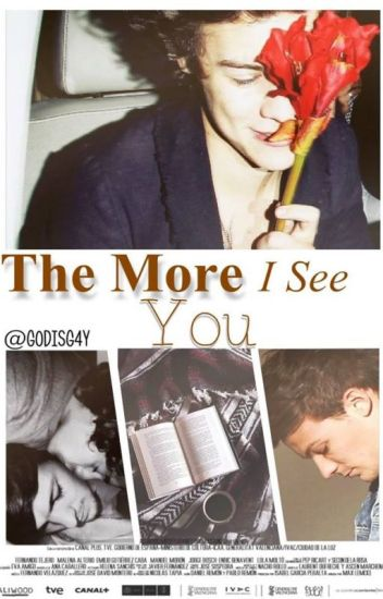 the more i see you {larry stylinson} [traducción]