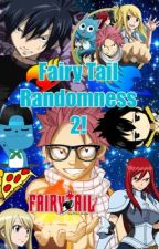 Fairy Tail Randomness 2! by Mase_Barton