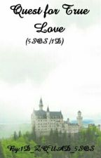Quest for True Love (5SOS/1D) by 1D_ZQUAD_DOLAN