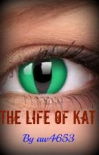 The Life of Kat by aw4653
