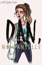 Dan, no Danielle (CSI #2) by AleRoldanOrosc