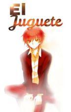 EL Juguete by cheshirenek0
