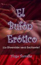 Hugo, el bufón erótico by HugoTorralba
