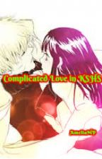 Complicated Love In KSHS ✓ by AreMe_detect