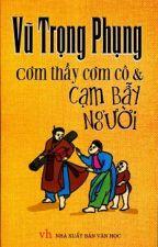 Cơm Thầy Cơm Cô - Vũ Trọng Phụng by cafe94