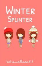 Winter Splinter by katiewallace142