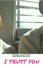 I Trust You (Baekhyun-EXO Fanfiction) by starlightvin