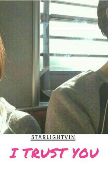 I Trust You (Baekhyun-EXO Fanfiction)