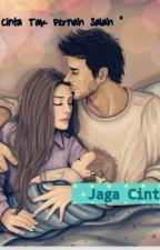 Jaga Cinta Ini by MrsKieyrah