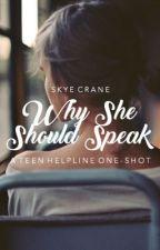 Why She Should Speak by sealevel