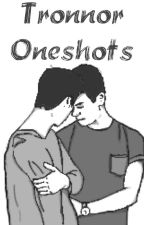 Tronnor Oneshots by keptkissing