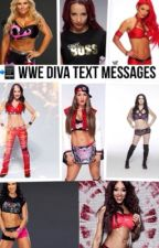 WWE Diva Text Messages by BubblyMatt