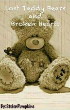 Lost Teddy Bears and Broken Hearts by StolenPumpkins