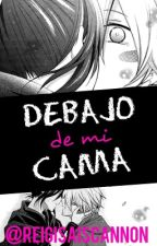 Debajo De Mi Cama //YAOI// by lexnis