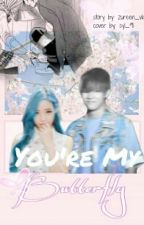 You're My Butterfly(slow update) by taehyunggie_15