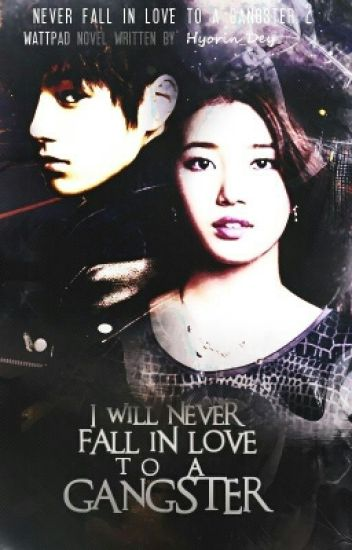 I Will Never Fall In Love To A Gangster : NFILTAG BOOK 2