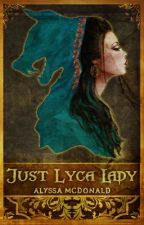 Just Lyca Lady by Alyssa-McDonald