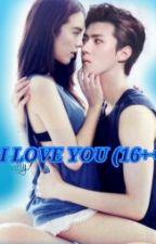 I  Love  You  (HH)《16+》 by kayzinmyomyint