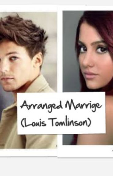 Arranged marriage(Louis Tomlinson)