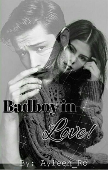 BadBoy in Love!