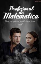 Profesorul de matematica (Pauza) by LauraIvanes