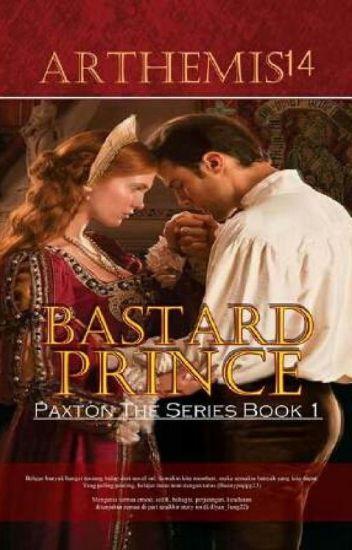 BASTARD prince (Paxton seri 1)