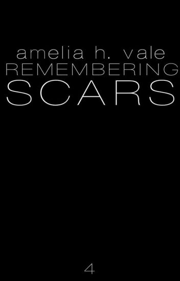 Book 4: Remembering Scars {BoyxBoy}