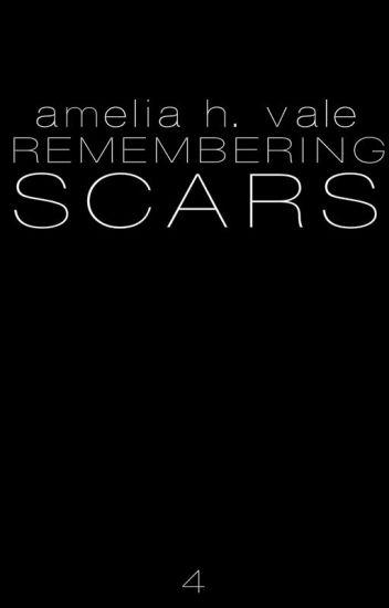 Remembering Scars (BoyxBoy/Yaoi)