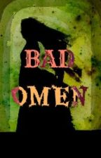 BAD OMEN by tamilthendral_23