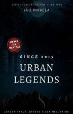 Urban Legends by YuuMikaela