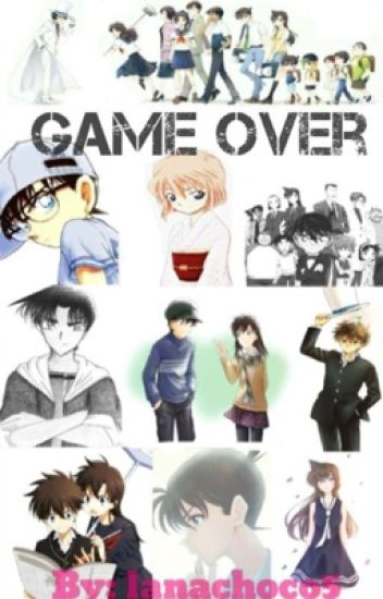 Detective conan: game over (fanfic)
