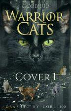 Warrior Cats - Cover 1 // abgeschlossen  by gorbi100