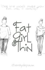 Fat Girl Thin by emilydepauw