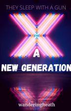 A New Generation by wanderingheath
