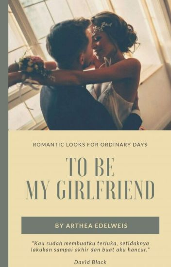 To Be My Girlfriend