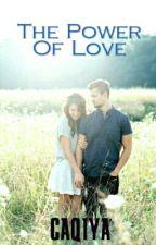 The Power Of Love by caqiya
