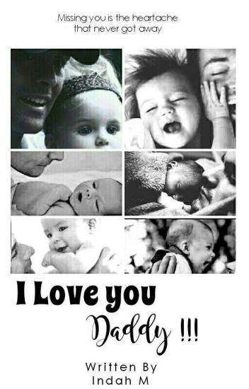 Love You, Daddy (SELESAI)