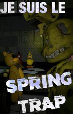 Je suis le SpringTrap by BodewigX