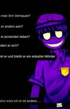 Eins weis ich er ist anders..... (fnaf purple guy Vincent) by Mysteriefreak
