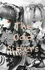 The Odd Sisters (SisterxSister/GirlxGirl) by Lee_404