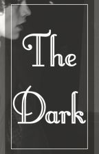 The Dark. by zapisana