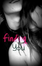 Finding You by bieberbaby183