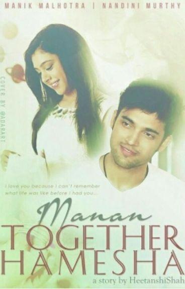 MaNan - Together Hamesha ❤