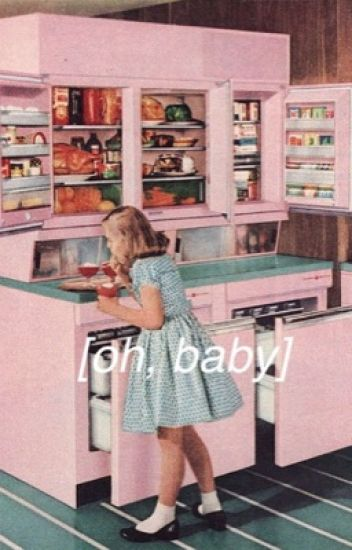 oh, baby||l.h.